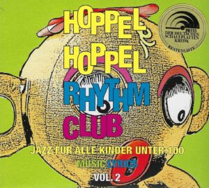 Hoppel Hoppel Rhythm Club – Jazz für Kinder